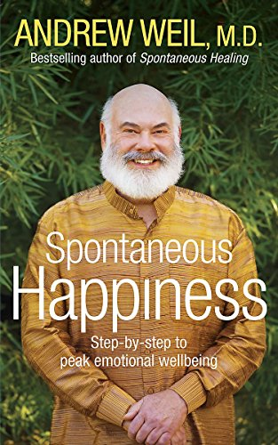 9781444720907: Spontaneous Happiness: Step-by-step to peak emotional wellbeing