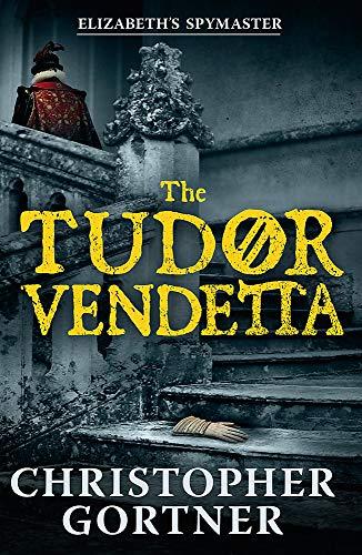 9781444720921: The Tudor Vendetta