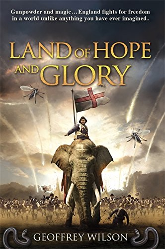 Land of Hope and Glory: Wilson, Geoffrey