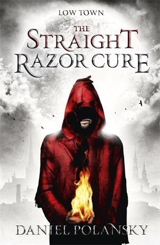 9781444721300: Low Town: The Straight Razor Cure