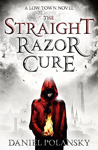 9781444721317: The Straight Razor Cure (Low Town)