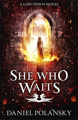 9781444721393: She Who Waits: Low Town 3