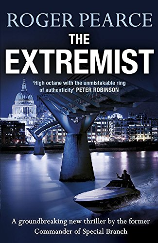 9781444721881: The Extremist: A pacey, dramatic action-packed thriller (John Kerr 2)