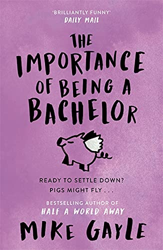 9781444722000: The Importance of Being a Bachelor