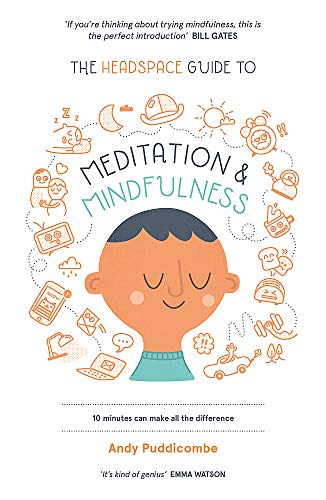 9781444722208: The Headspace Guide to... Mindfulness & Meditation 10 Minutes Can Make All the Difference