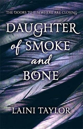 9781444722628: Daughter of Smoke and Bone: The Sunday Times Bestseller. Daughter of Smoke and Bone Trilogy Book 1