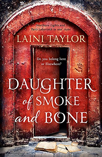 9781444722659: Daughter of Smoke and Bone: The Sunday Times Bestseller. Daughter of Smoke and Bone Trilogy Book 1
