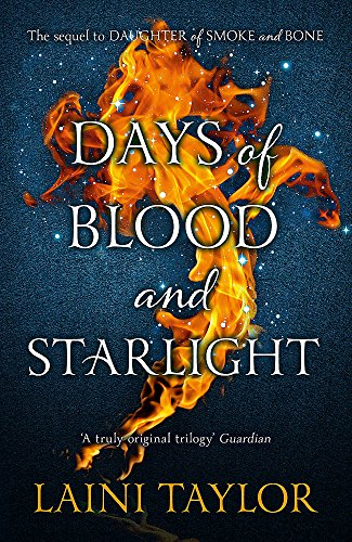 9781444722673: Days of Blood and Starlight: The Sunday Times Bestseller. Daughter of Smoke and Bone Trilogy Book 2