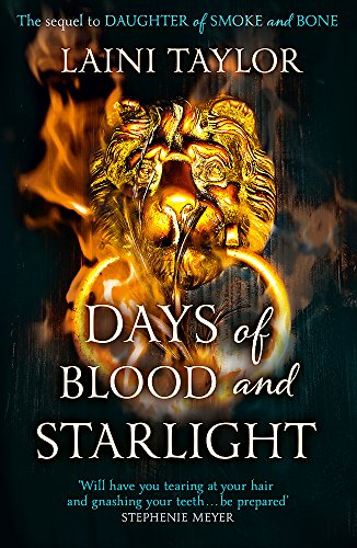 9781444722703: Days of blood and starlight: Laini Taylor: The Sunday Times Bestseller. Daughter of Smoke and Bone Trilogy Book 2