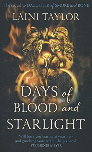 9781444722710: Days of Blood and Starlight: The Sunday Times Bestseller. Daughter of Smoke and Bone Trilogy Book 2: 2/3