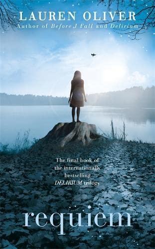 Requiem (Delirium Trilogy 3): Oliver, Lauren