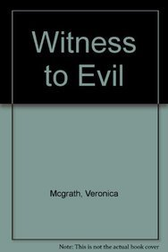 9781444724455: Witness to Evil: My Father's Murder. My Mother's Guilt. My Struggle for Justice in a House of Tyranny