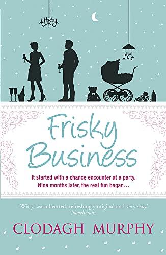 9781444726244: Frisky Business