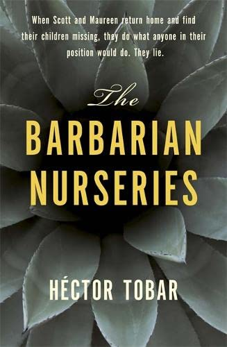 9781444726763: The Barbarian Nurseries
