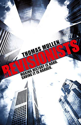 9781444727654: The Revisionists