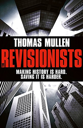 9781444727678: The Revisionists