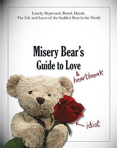 9781444728057: Misery Bear's Guide to Love & Heartbreak