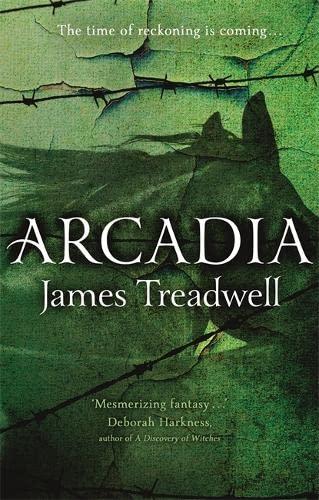 Arcadia (Advent Trilogy): Treadwell, James