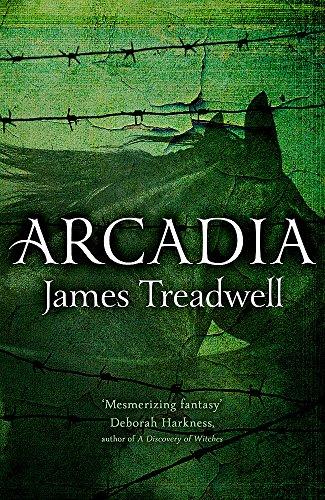 Arcadia: Advent Trilogy 3: Treadwell, James