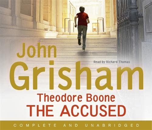 9781444728910: Theodore Boone: The Accused: Theodore Boone 3