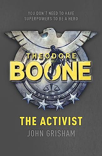 9781444728958: Theodore Boone: the Activist