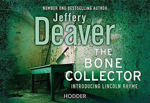 9781444730463: Bone Collector (Lincoln Rhyme Thrillers)