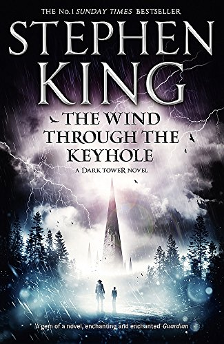 The Wind Through the Keyhole. Stephen King (Dark Tower Novel)
