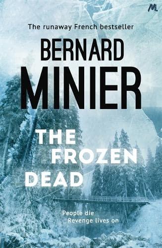 9781444732252: The Frozen Dead (Commandant Servaz)