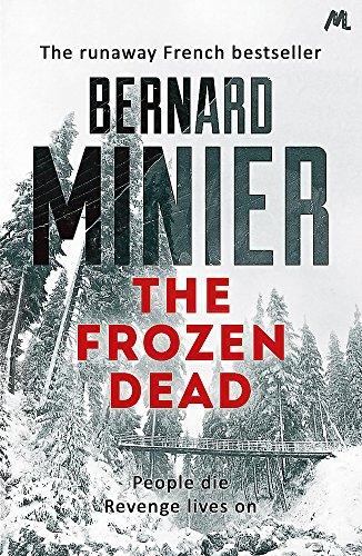 9781444732269: The Frozen Dead (Commandant Servaz)