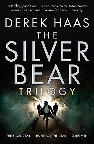 The Silver Bear Trilogy: Haas, Derek