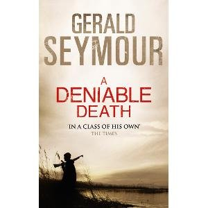 A Deniable Death: Gerald Seymour