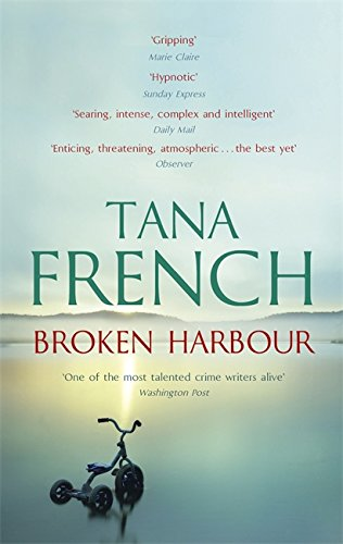9781444732702: Broken Harbour: Dublin Murder Squad: 4. Winner of the LA Times Book Prize for Best Mystery/Thriller and the Irish Book Award for Crime Fiction Book of the Year