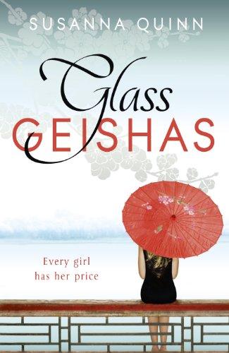 9781444733556: Glass Geishas
