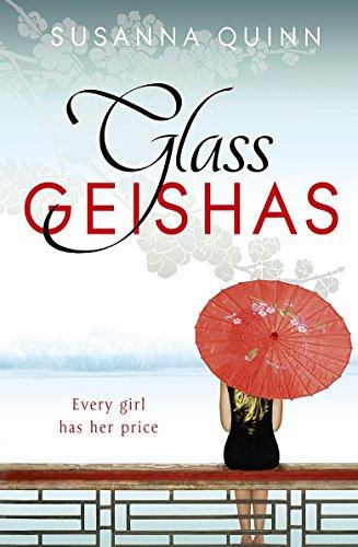 9781444733563: Glass Geishas