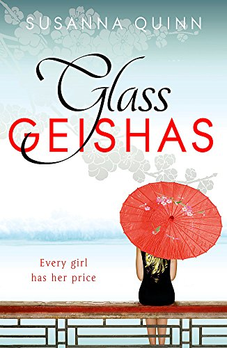 9781444733570: Glass Geishas