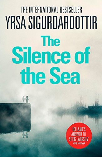 9781444734461: The Silence of the Sea: Thora Gudmundsdottir Book 6