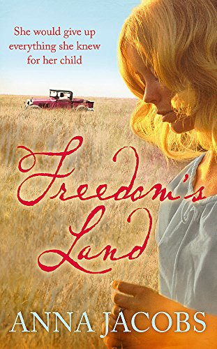 Jacobs: Freedom's Land: Anna Jacobs