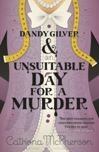 9781444735277: Dandy Gilver and an Unsuitable Day for a Murder