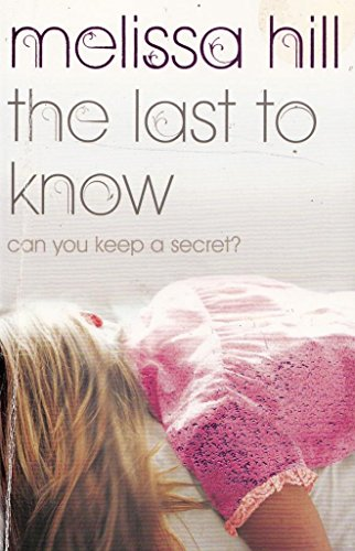 9781444735543: The Last to Know