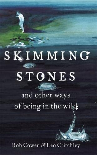 9781444735987: Skimming Stones: And Other Ways of Being In the Wild