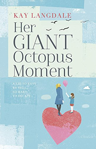 Her Giant Octopus Moment: Langdale, Kay