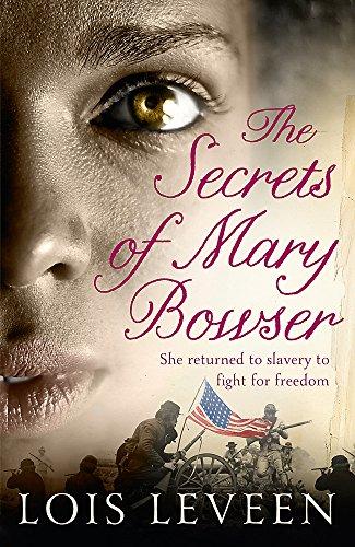 9781444736250: The Secrets of Mary Bowser