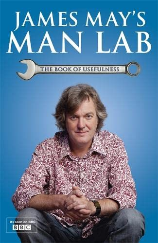 9781444736304: James May's Man Lab: The Book of Usefulness