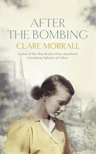 After the Bombing: Morrall, Clare