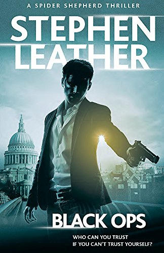 Black Ops: The 12th Spider Shepherd Thriller: Leather, Stephen