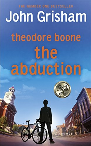 9781444736939: Theodore Boone: The Abduction