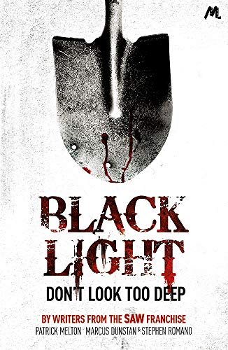 Black Light: Melton, Patrick; Romano, Stephen; Dunstan, Marcus