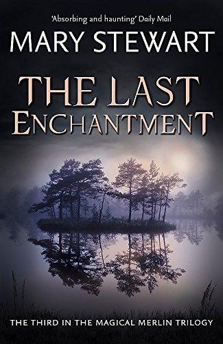 9781444737523: Last Enchantment (Merlin Trilogy 3)