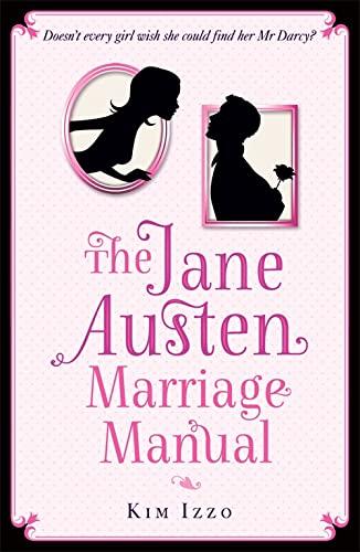 9781444737677: The Jane Austen Marriage Manual