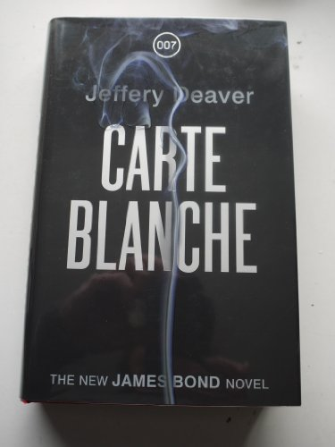 """SIGNED Carte Blanche - JAMES BOND AUTOGRAPHED & NUMBERED """"BLACK"""" FIRST EDITION: ..."""